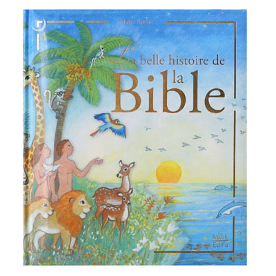 livres pour enfants la belle histoire de la bible. Black Bedroom Furniture Sets. Home Design Ideas
